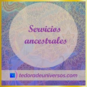 Servicios Ancestrales